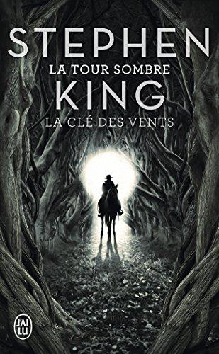 La Tour Sombre, Tome 8 : La clé des vents par Stephen King