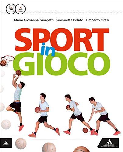 Sport in gioco. Vol. unico. Per la Scuola media. Con e-book. Con espansione online