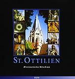 Die Erzabtei St. Ottilien: Missionarisches Mönchtum