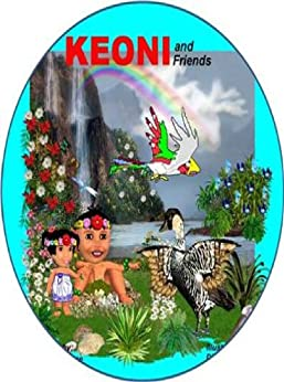 Keoni and Friends (Keoni the Menehune Book 2) (English Edition) di [Kane, Kupuna]