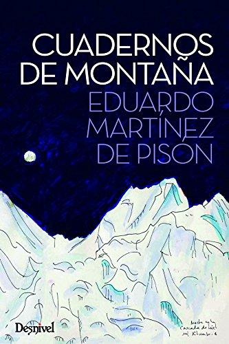 Cuadernos de montaña por Eduardo Martínez de Pisón