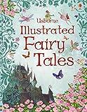 Usborne Illustrated Fairy Tales (Anthologies & Treasuries) (Illustrated Stories)