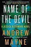 Name of the Devil: A Jessica Blackwood Novel by Andrew Mayne (2015-07-07)