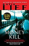 The Money Kill (Karin Schaeffer)