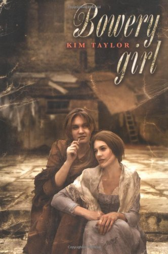 Bowery Girl by Kim Taylor (2006-04-06)