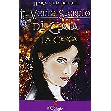 Il volto segreto di Gaia La Cerca