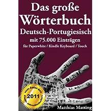 Das große Wörterbuch Deutsch-Portugiesisch mit 75.000 Einträgen (Große Wörterbücher)