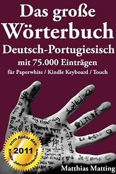 Das große Wörterbuch Deutsch-Portugiesisch mit 75.000 Einträgen (Große Wörterbücher) von [Matting, Matthias]
