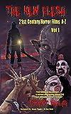 The New Flesh: 21st Century Horror Films A-Z, Volume 1 (English Edition)
