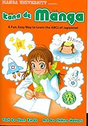 Kana De Manga: The Fun, Easy Way To Learn The ABCs Of Japanese by Glenn Kardy (2005-03-08)