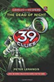 Cahills vs Vespers - The Dead of Night (The 39 Clues - 3)