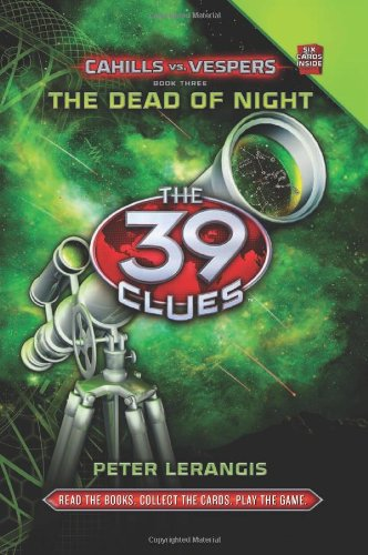 The Dead of Night (The 39 Clues: Cahills Vs Vespers)