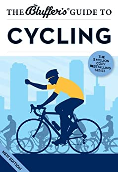 The Bluffer's Guide to Cycling (The Bluffer's Guides) von [Ainsley, Rob]