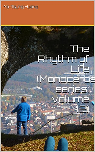 The Rhythm of Life (Monoceros series: volume 12) (English Edition)