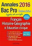 Annales 2016 Hist-Geo Français Bac Pro