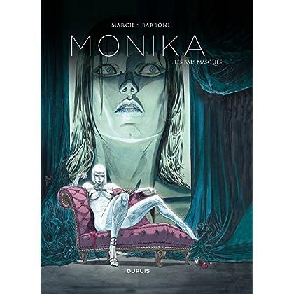 Monika - Tome 1 - Les bals masqués