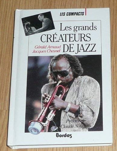 GRANDS CREATEURS JAZZ (Ancienne Edition) par Arnaud