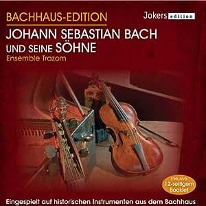 Johann Sebastian Bach und seine Söhne - Bachhaus-Edition