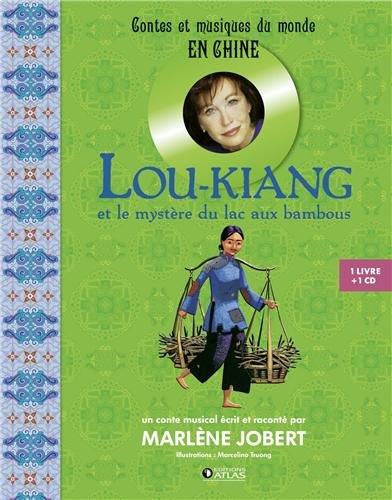 Lou-Kiang et le mystère du lac aux bambous