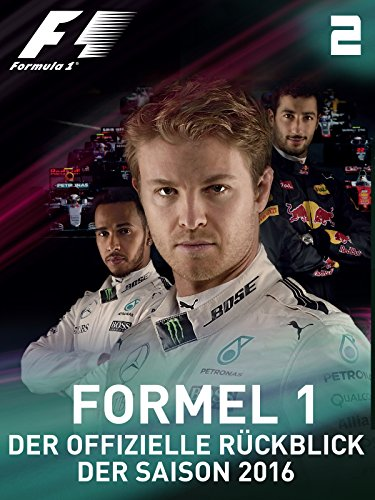2 Teil-formel (Der offizielle Ruckblick der Formel 1 Saison 2016 - Sie gaben ihr Bestes (Teil 2) [dt./OV])