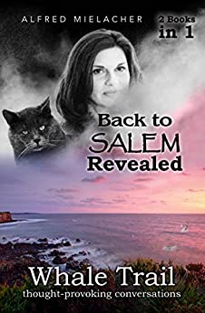 Book cover image for Back to SALEM Revealed & Whale Trail