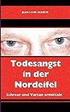 Image of Todesangst in der Nordeifel (Schreer und Vartan ermitteln)
