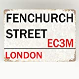 YelenaSign FENCHURCH STREET METAL SIGN LONDON STREET Novelty Retro Wall Plaque street metal tin sign 8x12 inches