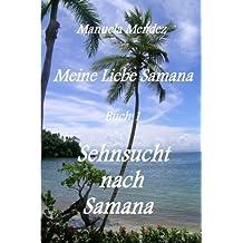 Sehnsucht nach Samana (Meine Liebe Samana)