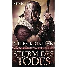Sturm des Todes: Roman (Sigurd 3)