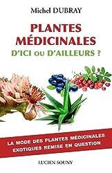 PLANTES MEDICINALES, D'ICI OU D'AILLEURS ?