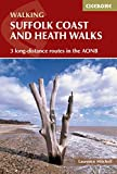 Suffolk Coast and Heath Walks: 3 long-distance routes in the AONB (British Long Distance)
