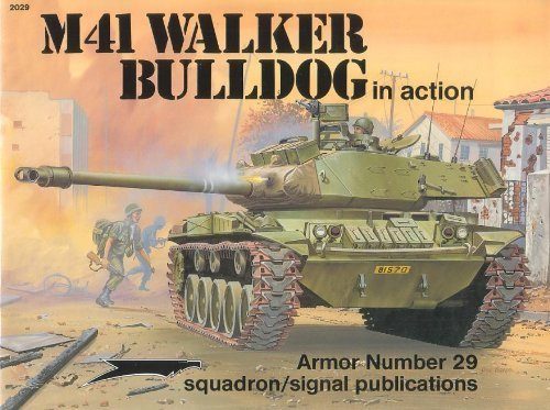 M41-serie (M41 Walker Bulldog in Action (Armor in Action in Series, Band 2029))
