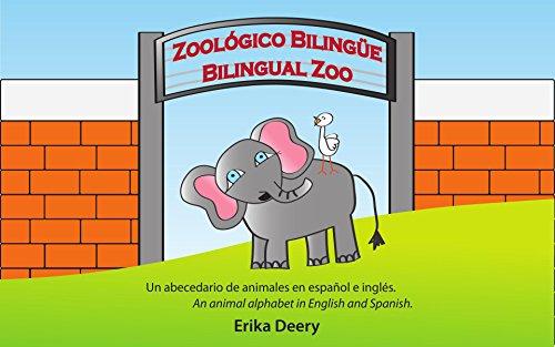 Zoológico Bilingüe / Bilingual Zoo: Un abecedario de animales en ...