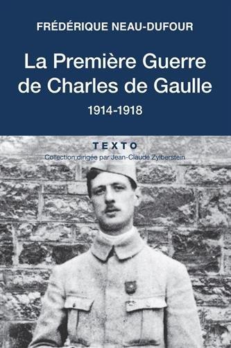 la-premire-guerre-de-charles-de-gaulle-1914-1918
