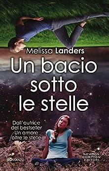 Un bacio sotto le stelle (eNewton Narrativa) di [Landers, Melissa]
