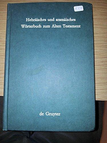 Hebraeishes Und Arameisches Woerterbuch Zum Alten Testament: Zweite, Durchgesehene Auflage Alt Englisch-wörterbuch