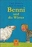 Benni und die Wörter: Eine Geschichte vom Lesenlernen (Gulliver)