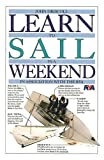 Learn to Sail in a Weekend (Learn in a Weekend)