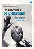 Les discours de l'Histoire - 80 textes expliqués qui ont marqué le XXe siècle (Eyrolles Pratique) - Format Kindle - 9782212306057 - 6,99 €