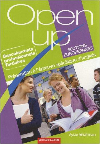 Open up Bac pro tertiaires sections européennes : Préparation à l'épreuve spécifique d'anglais