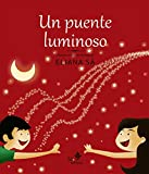 Un puente luminoso (Babybooks) (Spanish Edition)