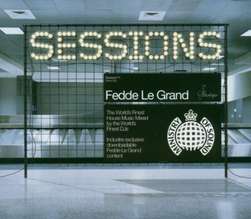 Sessions-Mixed-By-Fedde-Le-Grand-by-Ministry-Of-Sound-2007-01-01