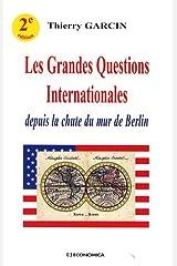 Les Grandes Questions Internationales depuis la chute du mur de Berlin Broché