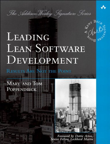 Leading Lean Software Development: Results Are not the Point (Addison-Wesley Signature Series (Beck)) (English Edition) - Software-beck Systeme