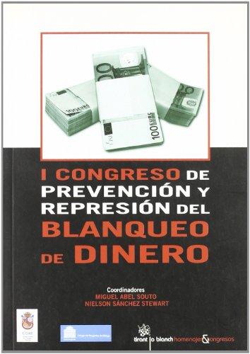 I Congreso de Prevención y Represión del Blanqueo de Dinero