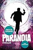 Der Aufstand: Paranoia 3 - Thriller