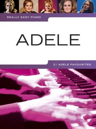 really-easy-piano-adele-21-songs-von-adele-sehr-leicht-gesetzt-fur-klavier-ua-rolling-in-the-deep-un