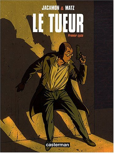 Le Tueur : Premier cycle