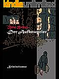 Der Aufbewarier (Axel Dauts Fälle 2)