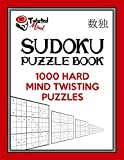 Twisted Mind Sudoku Puzzle Book: 1,000 Hard Mind Twisting Puzzles: Volume 1 (Twisted Mind Puzzles)